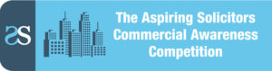 Aspiring Solicitors Commercial Awareness Competition